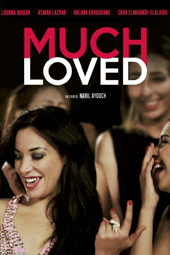 "Poster for the movie ""Much Loved"""