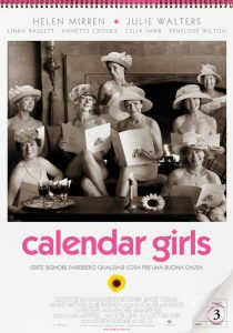 "Poster for the movie ""Calendar Girls"""
