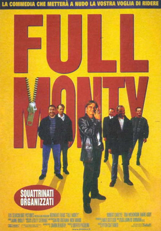 "Poster for the movie ""Full Monty - Squattrinati organizzati"""