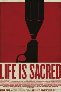 "Poster for the movie ""Life Is Sacred"""